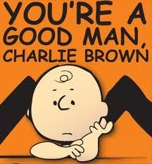 you are a good man charlie brown.png